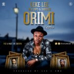 Leke Lee – Ori Mi (Remix) f. Ola Dips & Davolee