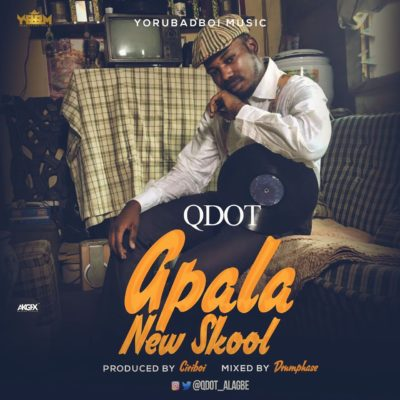 Image result for qdot – apala new skool