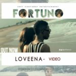 VIDEO: Fortuno – Loveena