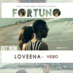 VIDEO: Fortuno – Loveena