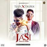 ZARA RECORDS PRESENT: Tizzy x Deerex – Jasi (Prod. Jaybuzz)