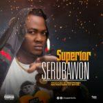 Superior – Sérubawon