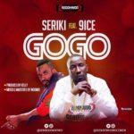 Seriki – GoGo ft. 9ice