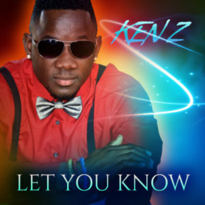 Ken Z  -  Let You Know