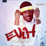 """VIDEO   AUDIO: EVIH – """"For You"""""""