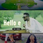 VIDEO: TM 9JA – Hello E