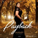 Jahbaby – 'Payback'