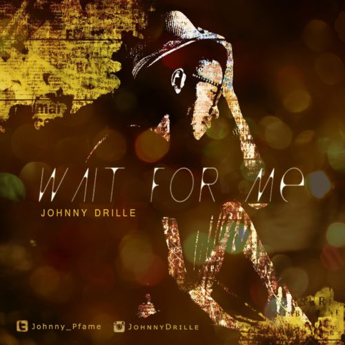 "Johnny Drille ""Wait For Me"""