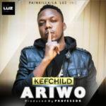 Kefchild – Ariwo