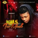 KILS – Delay | Too Much (Prod. By Ckay)