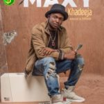 Maxy – KHADEEJA (prod. by Da'Piano)