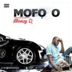 Money Q – Mofo O