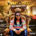 Mr. Kem Gee – Watagwan