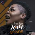 Shade – Koni Koni Love (Prod. Geofficialmix)
