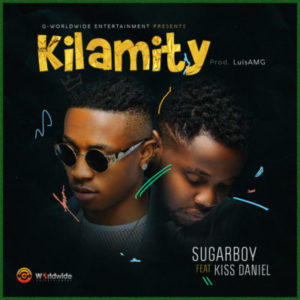 Sugarboy – Kilamity ft. Kiss Daniel