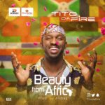 Tito Da Fire – Beauty From Africa