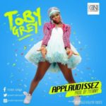 "Toby Grey – ""Applaudissez"""