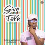 "Tony Wenom – ""Give And Take"""
