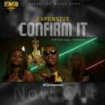VIDEO:Expensive – 'Confirm it' f. Solidstar