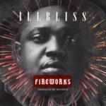 iLLBliss – Fireworks (Prod. by Kezyklef)