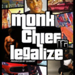 Monk Chief – Legalize It