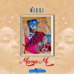 Nissi – Mama Mi