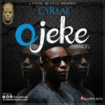 """Cyreal – """"Ojeke"""" (Dance)"""