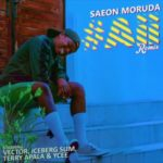 Saeon Moruda – #Aii (Remix) ft. Vector, Iceberg Slim, Terry Apala & Ycee