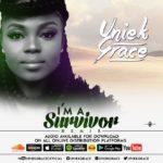 Uniekgrace – I'm A Survivor