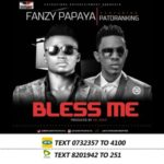 VIDEO: Fanzy Papaya – Bless Me ft. Patoranking
