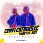 CompleatMusic – Way OF JOY (Prod. Fliptyce)