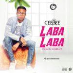 CeeBee – Labalaba (Prod. KukBeatz)