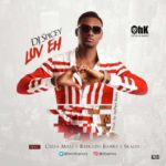 VIDEO: DJ Spicey – Luv Eh ft. Reekado Banks, Skales & Ceeza Milla