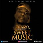 Elfabaq – Sweet Music (Prod. DJ Coublon)