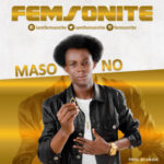 Femsonite – Maso No
