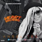 Angel Tee – Heart Breaking (Prod. Pjay Beats)