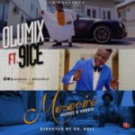 AAR Presents: Olumix ft. 9ice – Mosorire (Audio + Video)