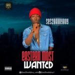 Ses2baddyboy – Eastern Most Wanted (Prod. By Major Bangz)