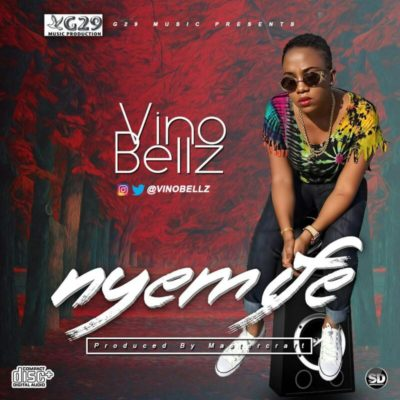 "[VIDEO]: Vino Bellz – ""Nyem Ife"""