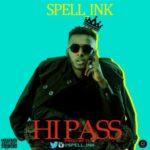 Spell Ink – Hi Pass