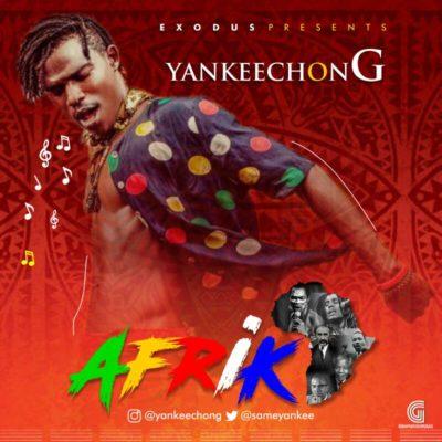 [Music] YankeechonG – Africa