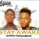 Timmy Cute & Young P – Stay Awake