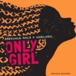 Adekunle Gold x Moelogo – 'Only Girl'