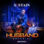 Sustain – Husband Material