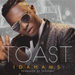 VIDEO: Idahams – Toast