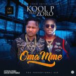 VIDEO: Kool P – Oma Mme ft. Zoro