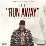 L.A.X – Run Away (Prod. Spotless) | Download Mp3