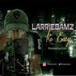 LarrieBamz – Ko Easy