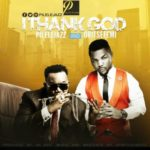 Pilelejazz – I Thank God ft. Oritsefemi