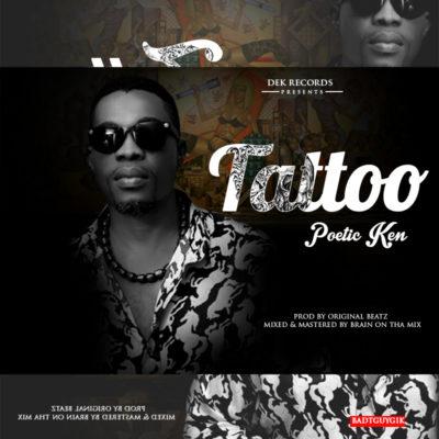[Music] Poetic Ken – Tattoo